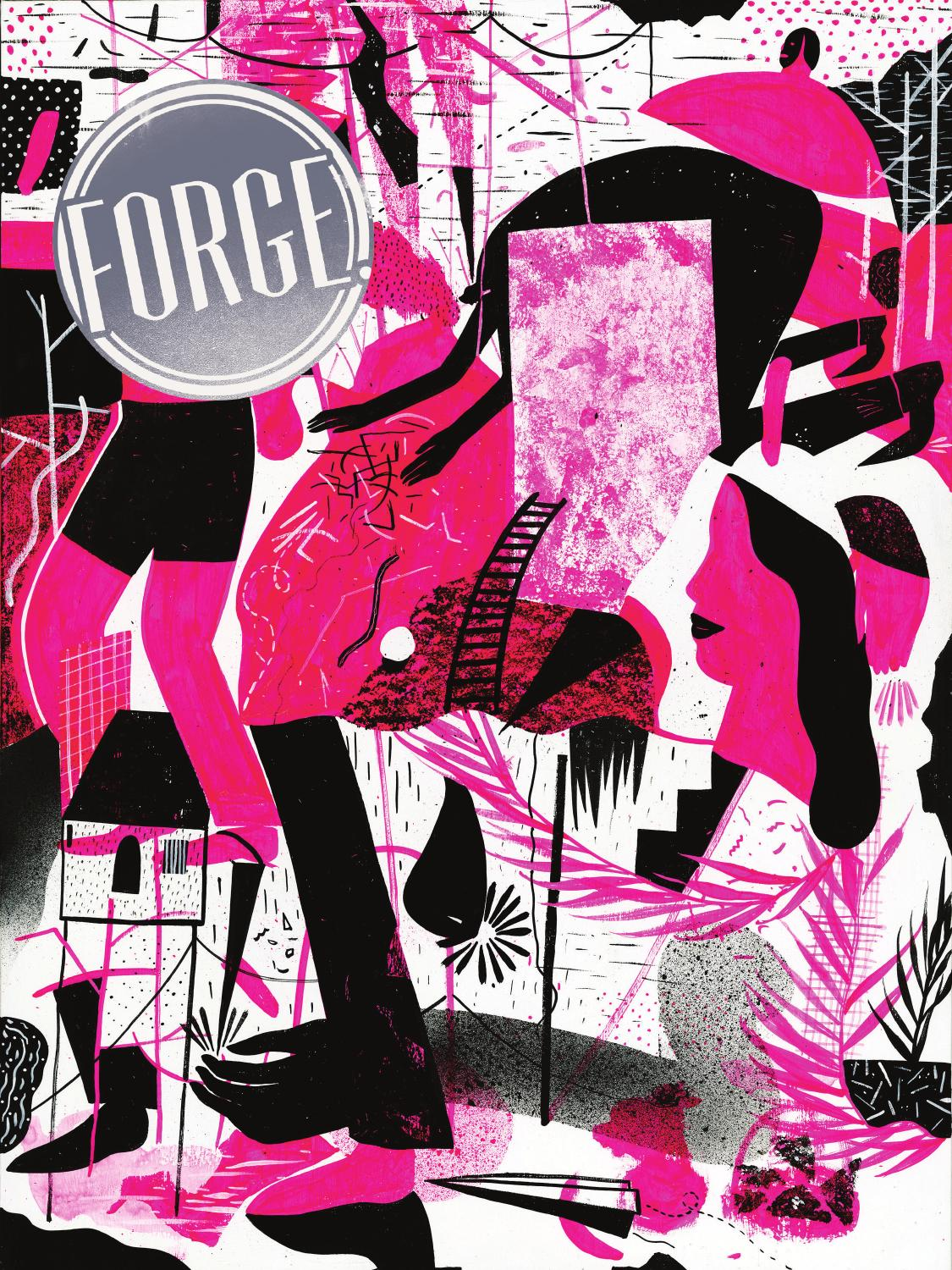 FORGE. Issue 4: Sentimental by FORGE. Art Magazine - issuu