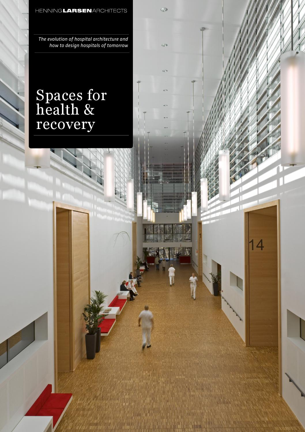 Spaces for Health and Recovery by Henning Larsen Architects