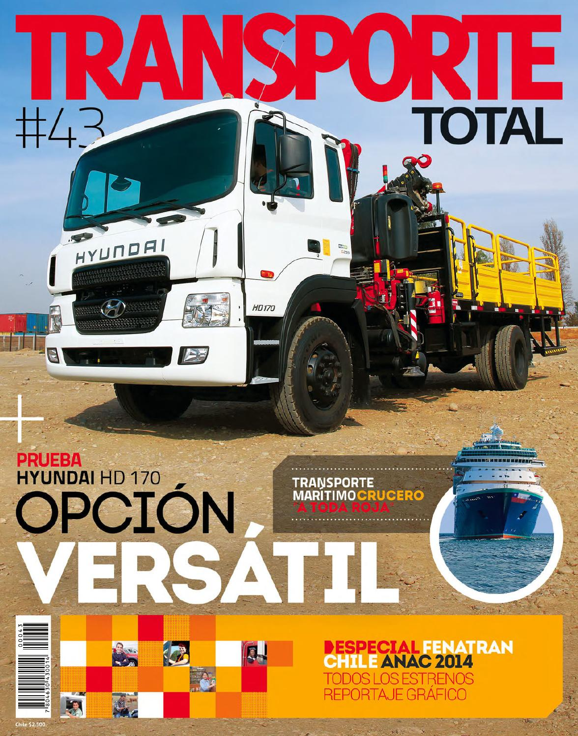 Transporte Total Chile (N°43 Mayo 2014-Completa by RS Chile - issuu