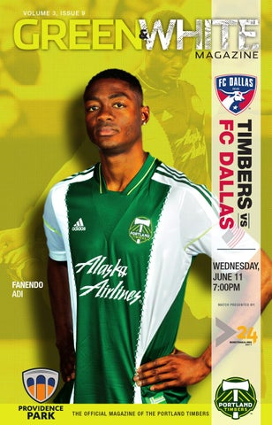 quality design d1c38 aa37f GREEN V O L UM E 3 , ISSUE 9. MAGAZINE. TIMBERS vs FC ...