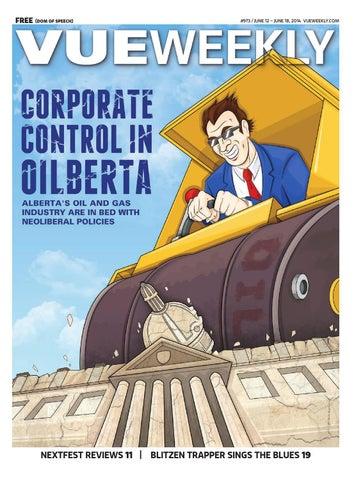 973 Corporate Control In Oilberta By Vue Weekly Issuu