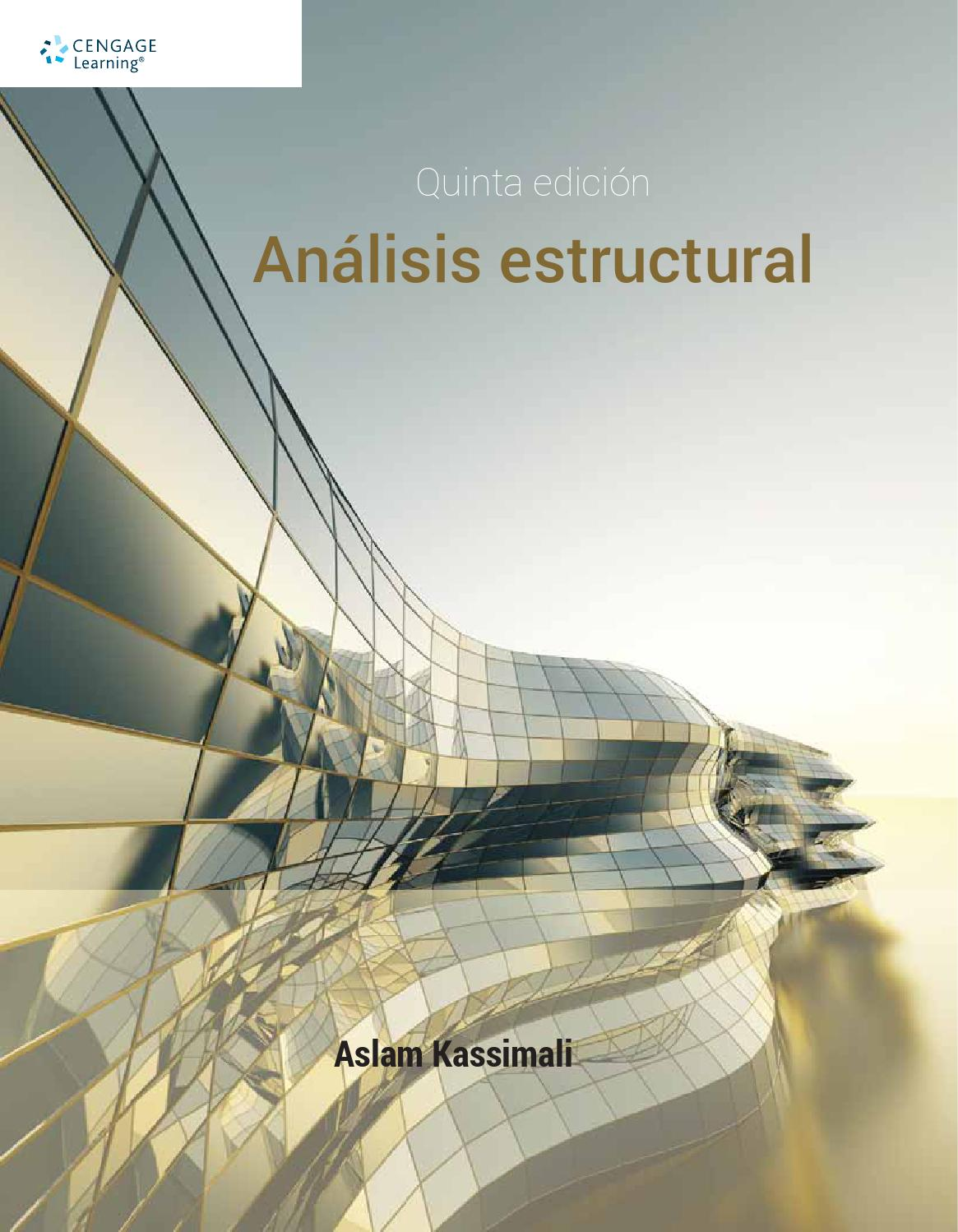 Análisis Estructural. 5a. Ed. Aslam Kassimali. by Cengage Learning ...