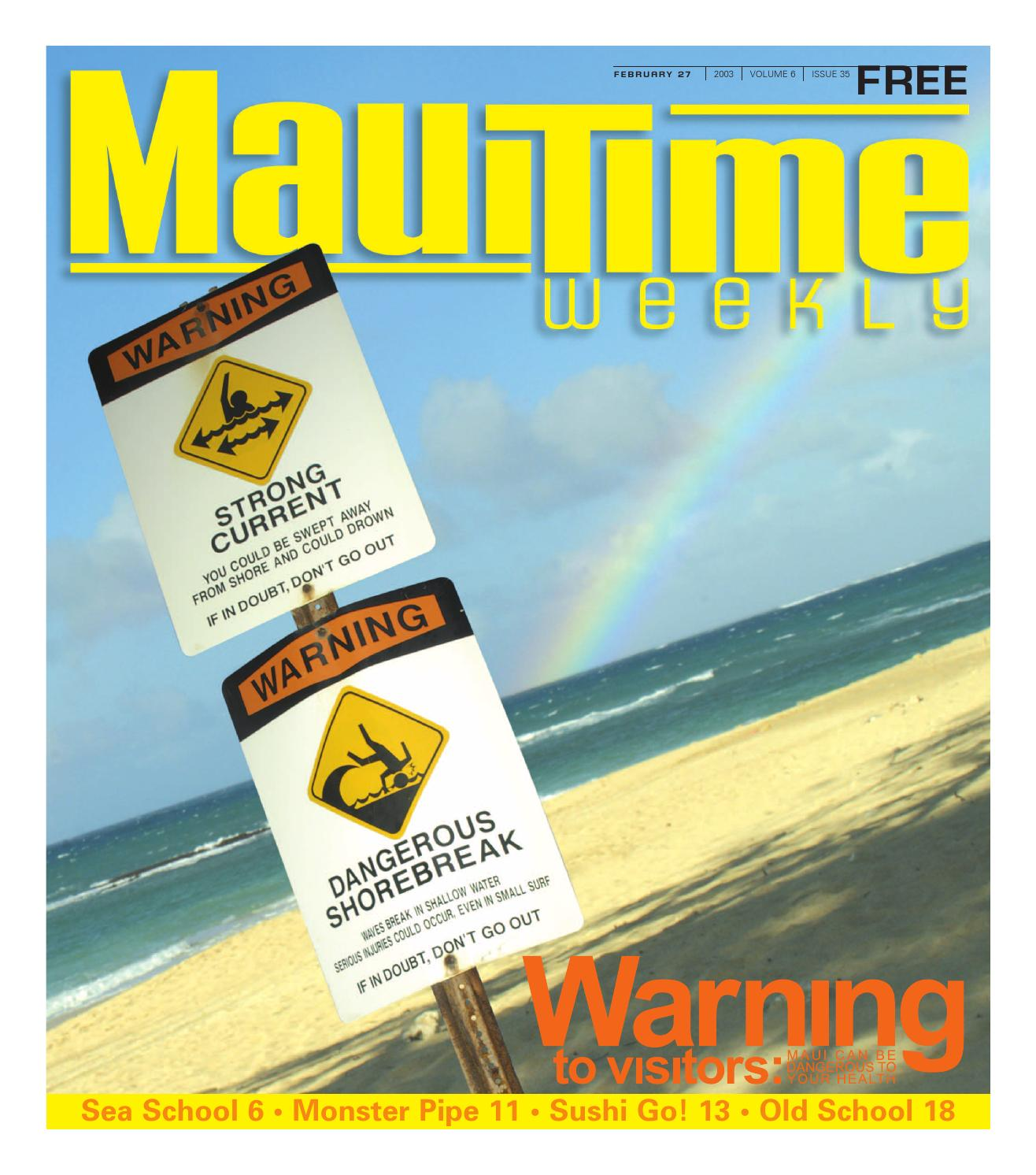 06 35 Dangers of Living on Maui, February 27, 2003, Volume 6