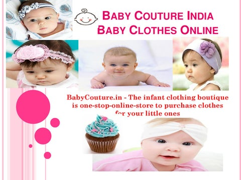abce4c9f06c3 Baby Couture India - Baby Clothes Online by Baby Couture - issuu