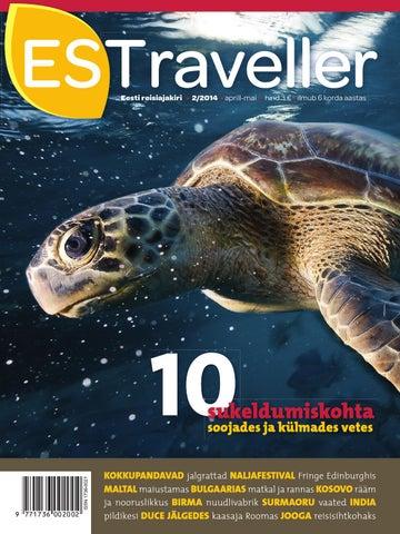 3060f083f0a Eesti reisiajakiri • 2/2014 • aprill-mai • hind 3 € • ilmub 6 korda aastas