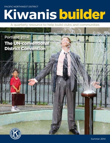 PNW Kiwanis Builder Summer 2014 by Pacific Northwest District of