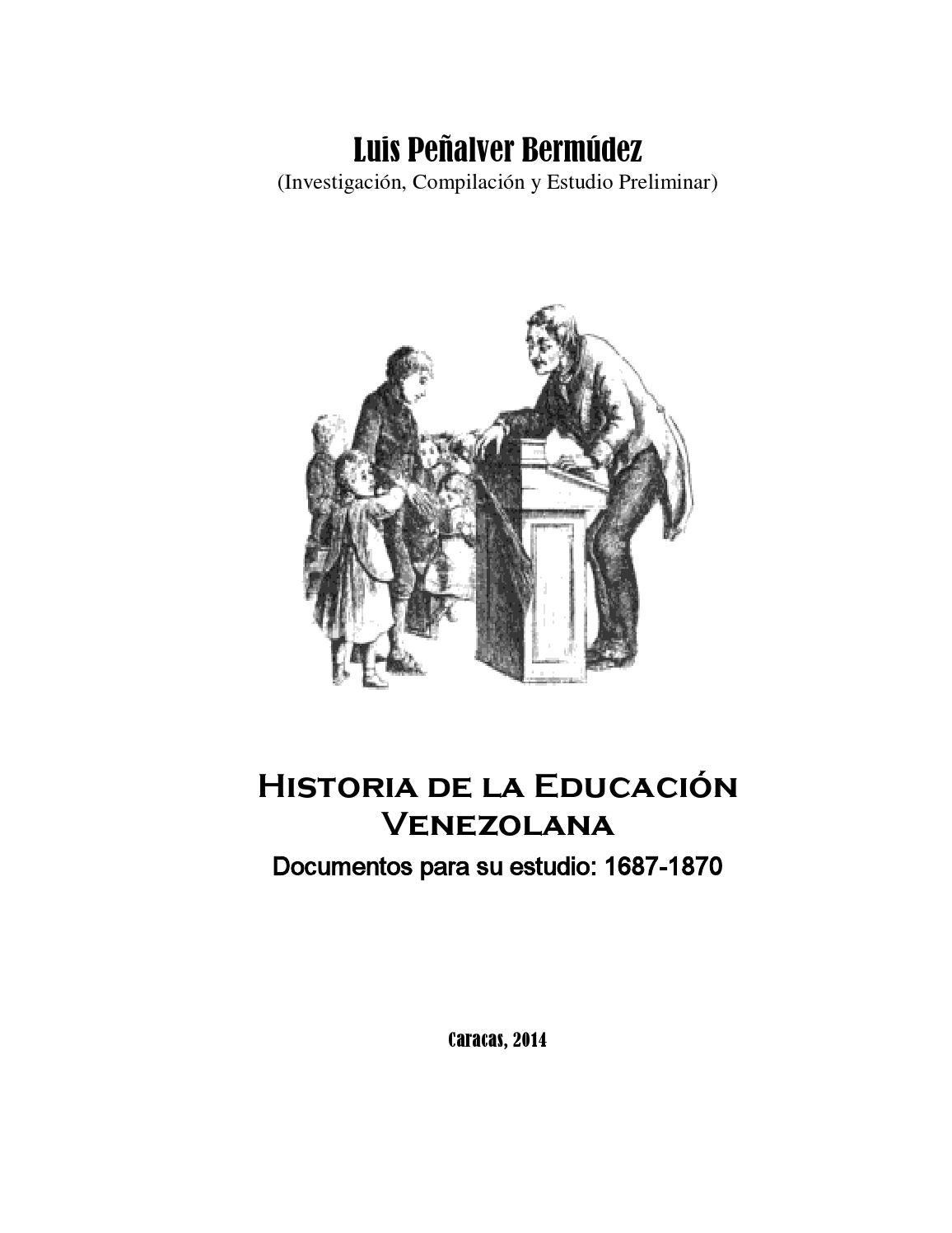 Historia de la educacion venezolana documentos 1687 1870 (junio 12 ...