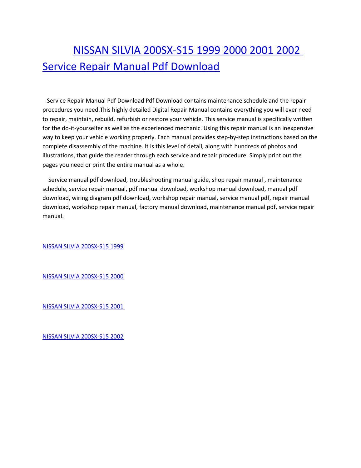 Nissan silvia 200sx s15 1999 2000 2001 2002 service repair manual pdf  download by amurgului - issuu