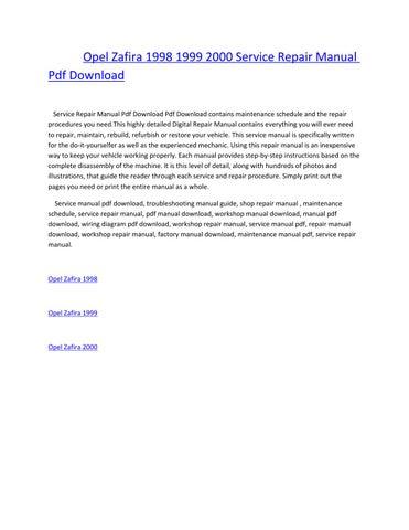 opel zafira 1998 1999 2000 service repair manual pdf download service  repair manual pdf download pdf download contains maintenance schedule and  the repair
