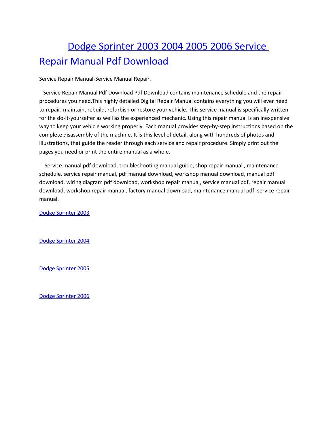Dodge sprinter 2003 2004 2005 2006 service manual repair pdf download by  amurgului - issuu