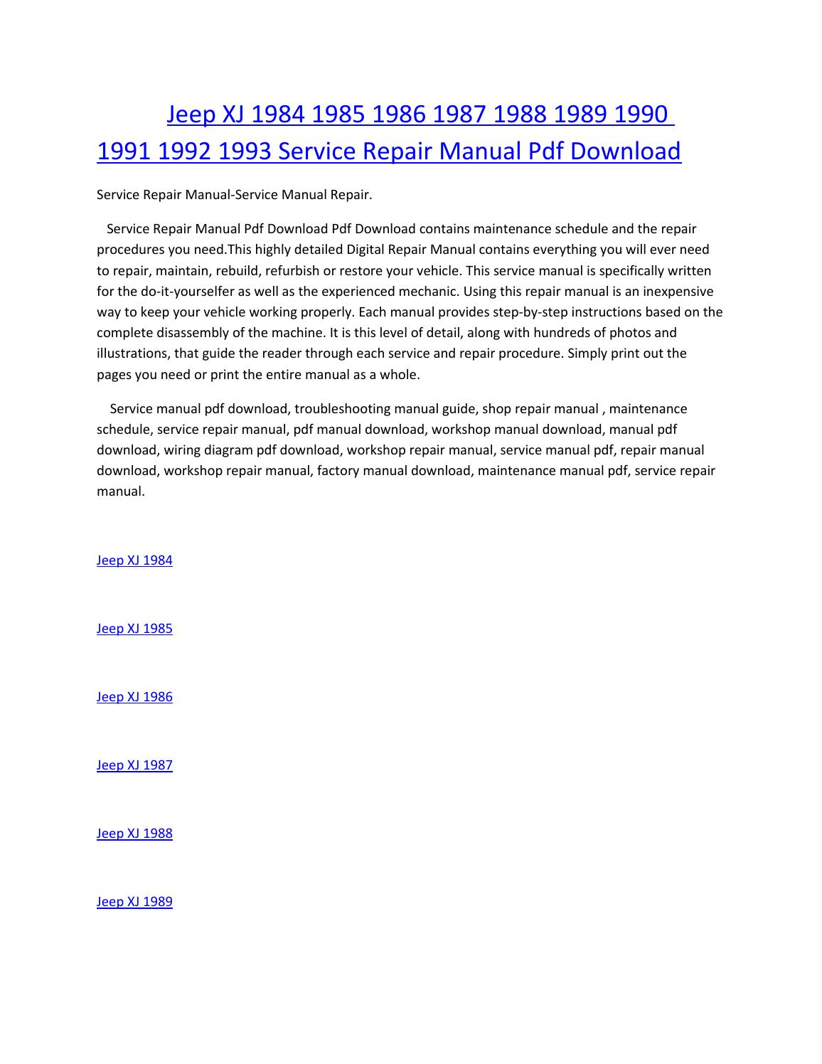 jeep xj 1984 1985 1986 1987 1988 1989 1990 1991 1992 1993 service manual  repair pdf download