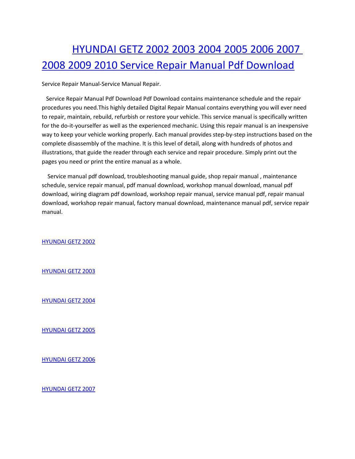 Hyundai getz 2002 2003 2004 2005 2006 2007 2008 2009 2010 service manual  repair pdf download by amurgului - issuu