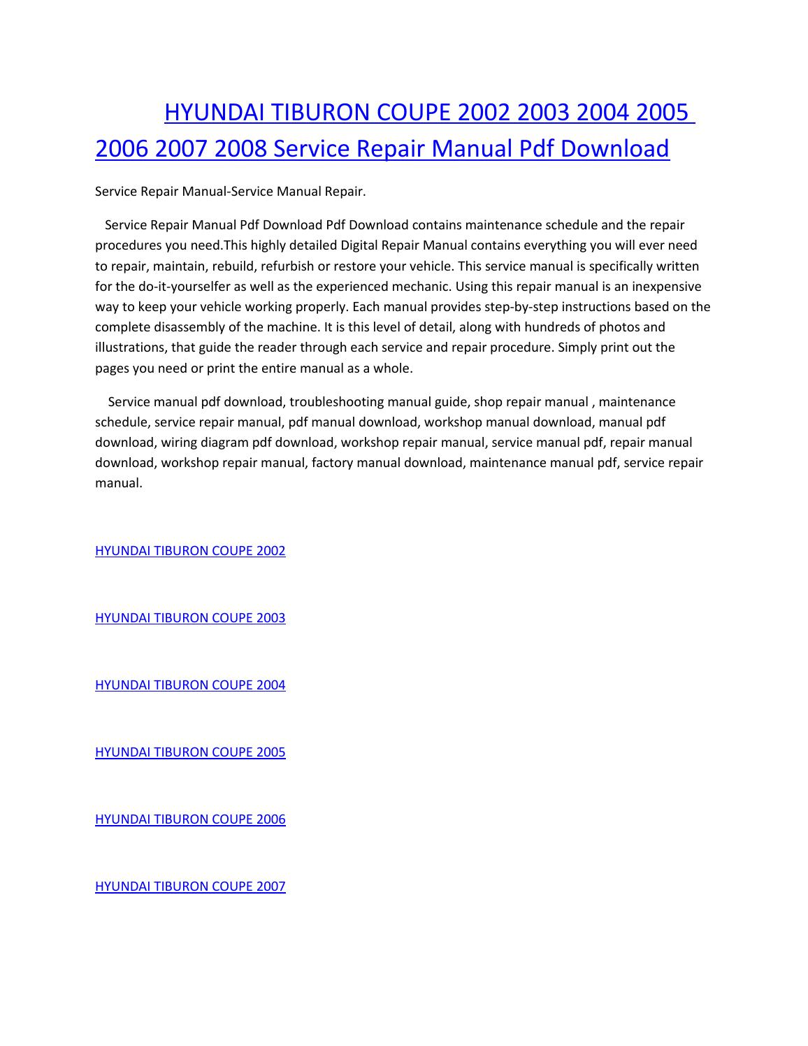 Hyundai tiburon coupe 2002 2003 2004 2005 2006 2007 2008 service manual  repair pdf download by amurgului - issuu