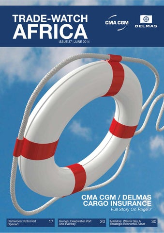 CMA CGM / DELMAS Trade-Watch - Issue 37 - June 2014 by CMA CGM Group
