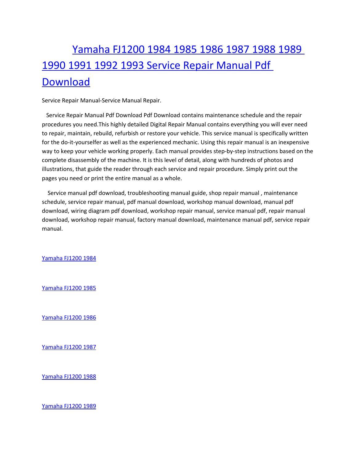 Yamaha fj1200 1984 1985 1986 1987 1988 1989 1990 1991 1992 1993 service  manual repair pdf download by amurgului - issuu