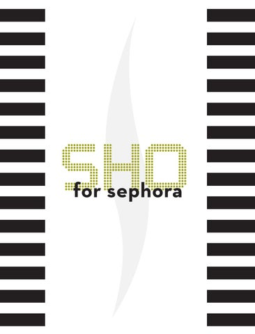 swot for sephora The following is a swot analysis for urban decay cosmetics written for an elements of copy and design course in the fall of 2014 urban decay cosmetics about urban decay urban decay is a make-up company that offers alternative color options in the cosmetic industry.
