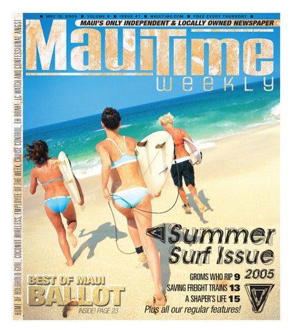 70f1c03aa80cd 08.47 Summer Surf Issue, May 19, 2005, Volume 8, Issue 47, MauiTime ...