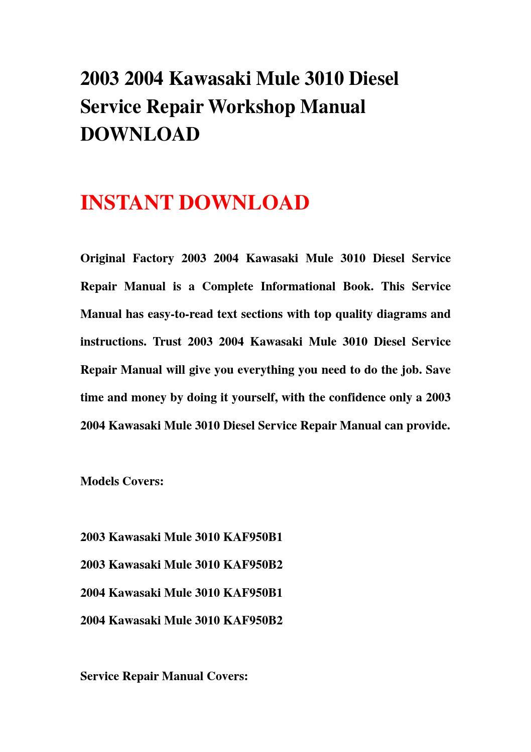2003 2004 Kawasaki Mule 3010 Diesel Service Repair Workshop Manual Download Wiring Diagram By Jhhsnenf Issuu