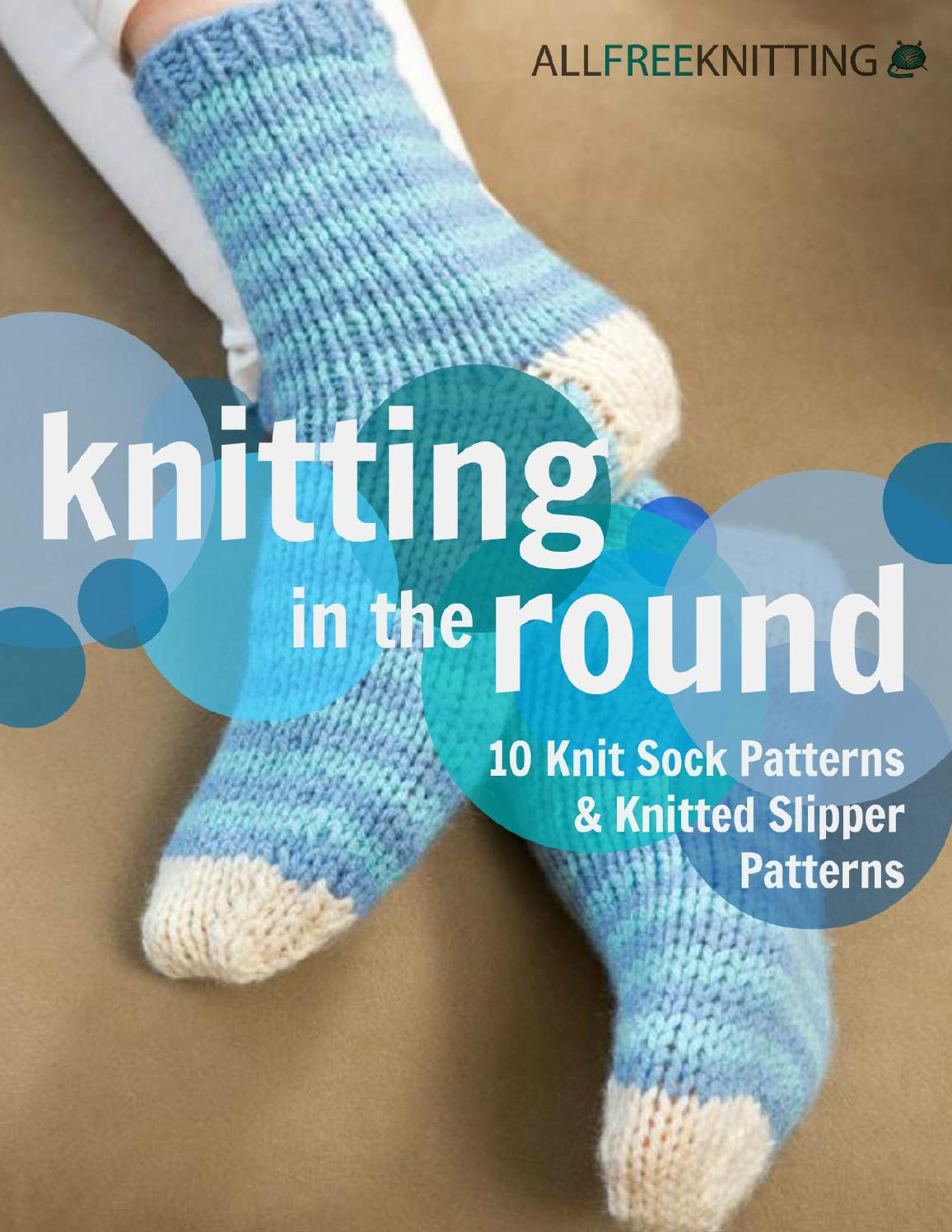 Knitting in the round 10 knit sock patterns and knitted ...