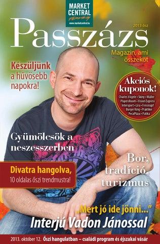 e6c62cfafc70 Passzázs Magazin - 2013. ősz by Market Central Passzázs magazin - issuu