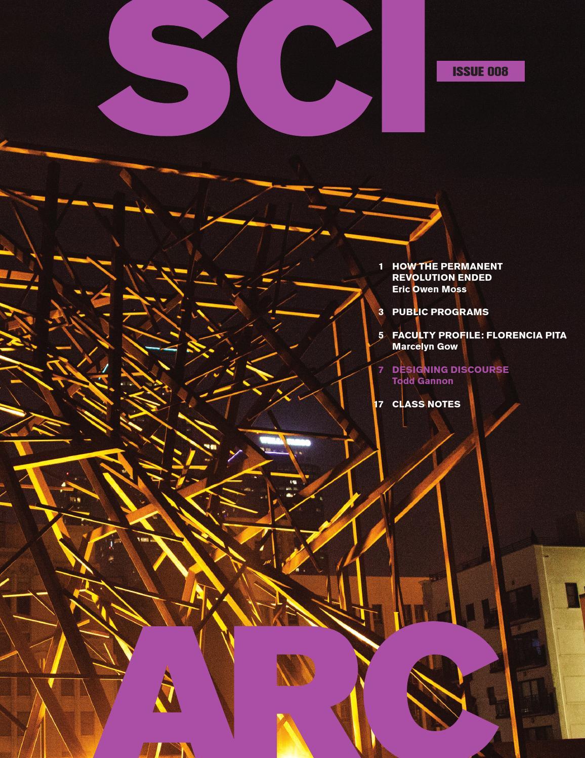 sciarc magazine no 8 spring 2014 by sciarc issuu
