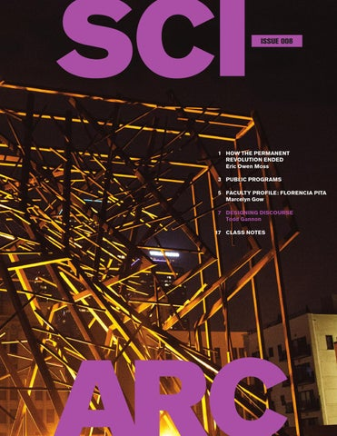 SCI-Arc Magazine No  8 (Spring 2014) by SCI-Arc - issuu