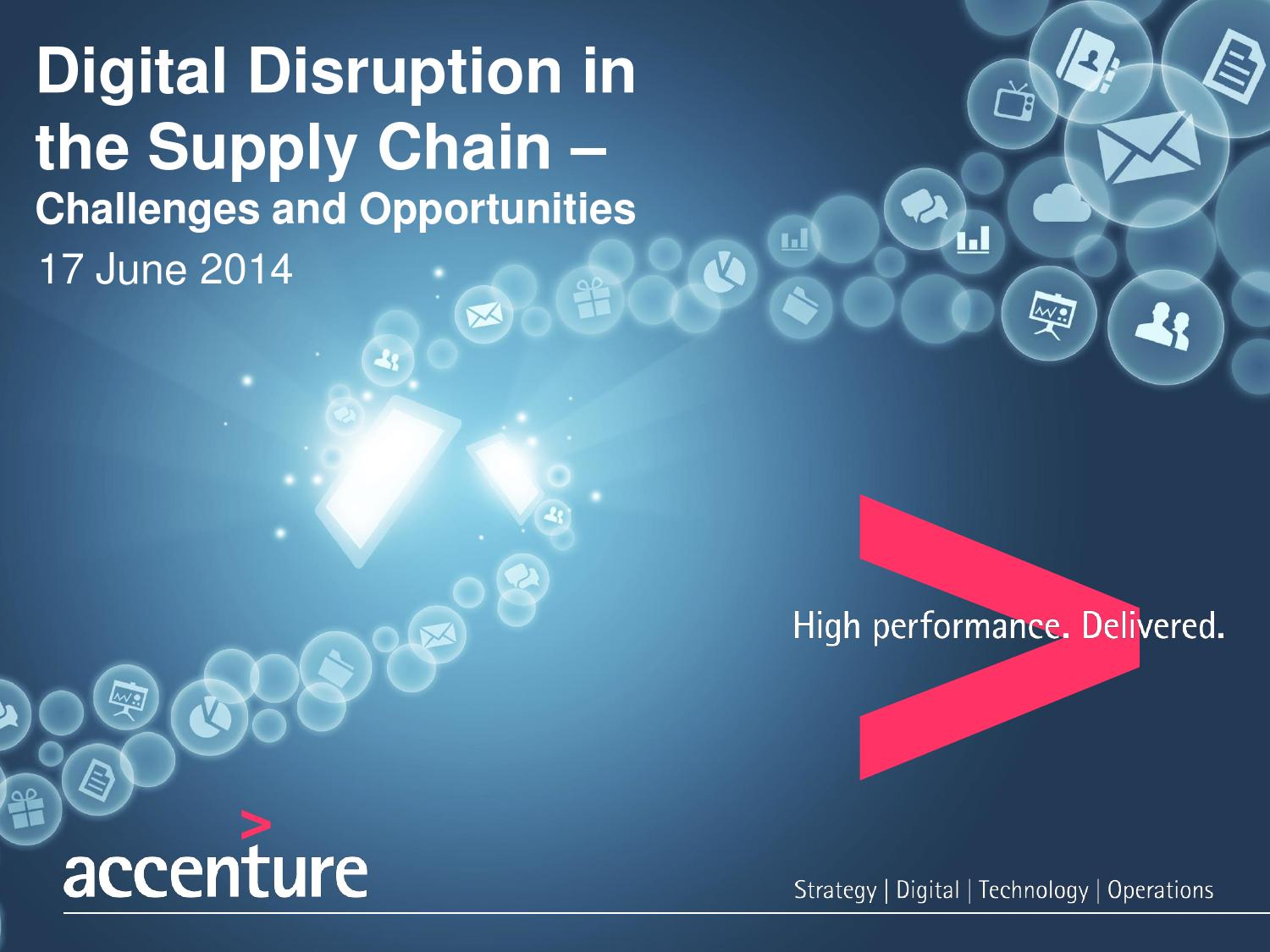 Technology Management Image: 9.30 Rob Woodstock, Accenture By End2End Supply Chain