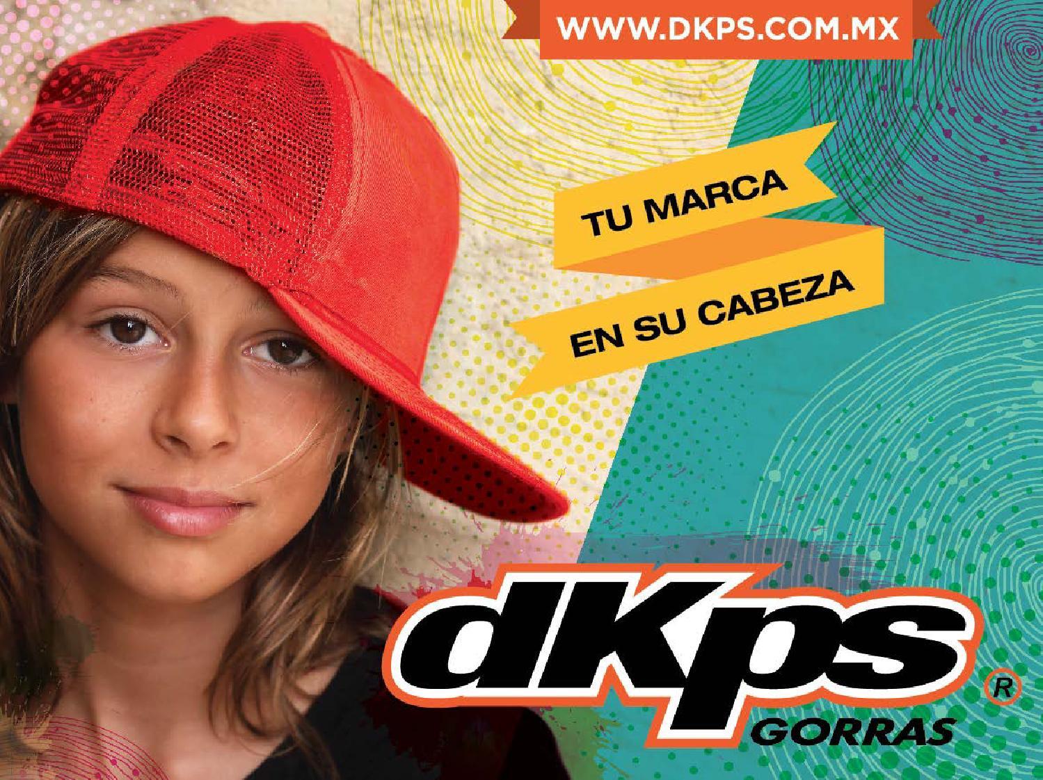 Catalogo gorras DKPS by CUELLO BLANCO DKPS MAYORK  queretaro playerasymas.com.mx - issuu a17f0e61169