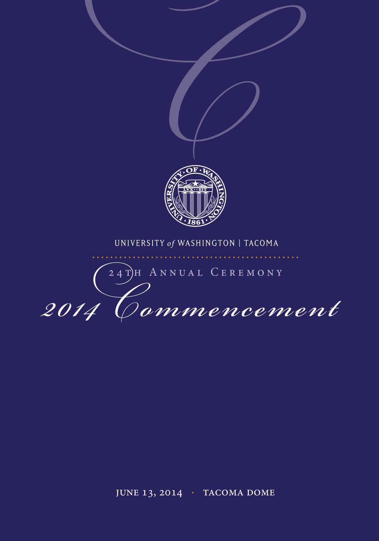 University of Washington Tacoma 2014 Commencement Program by UW ...