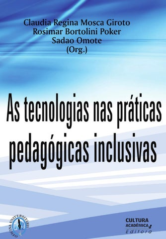 9f8c90a947759 As tecnologias nas praticas e book by QUELI DORNELLES MORAIS - issuu