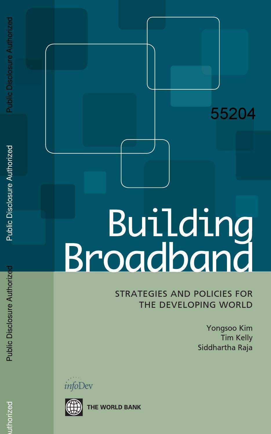 Building Broadband: Strategies and Policies for the