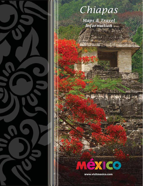 Travel Guide Chiapas By Programa Destinos México Issuu