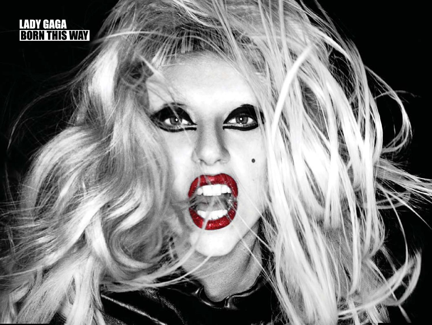 Lady gaga born this way.