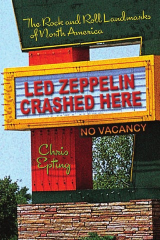 b6482d951 Chris Epting led zeppelin crashed here the rock and roll landmarks ...