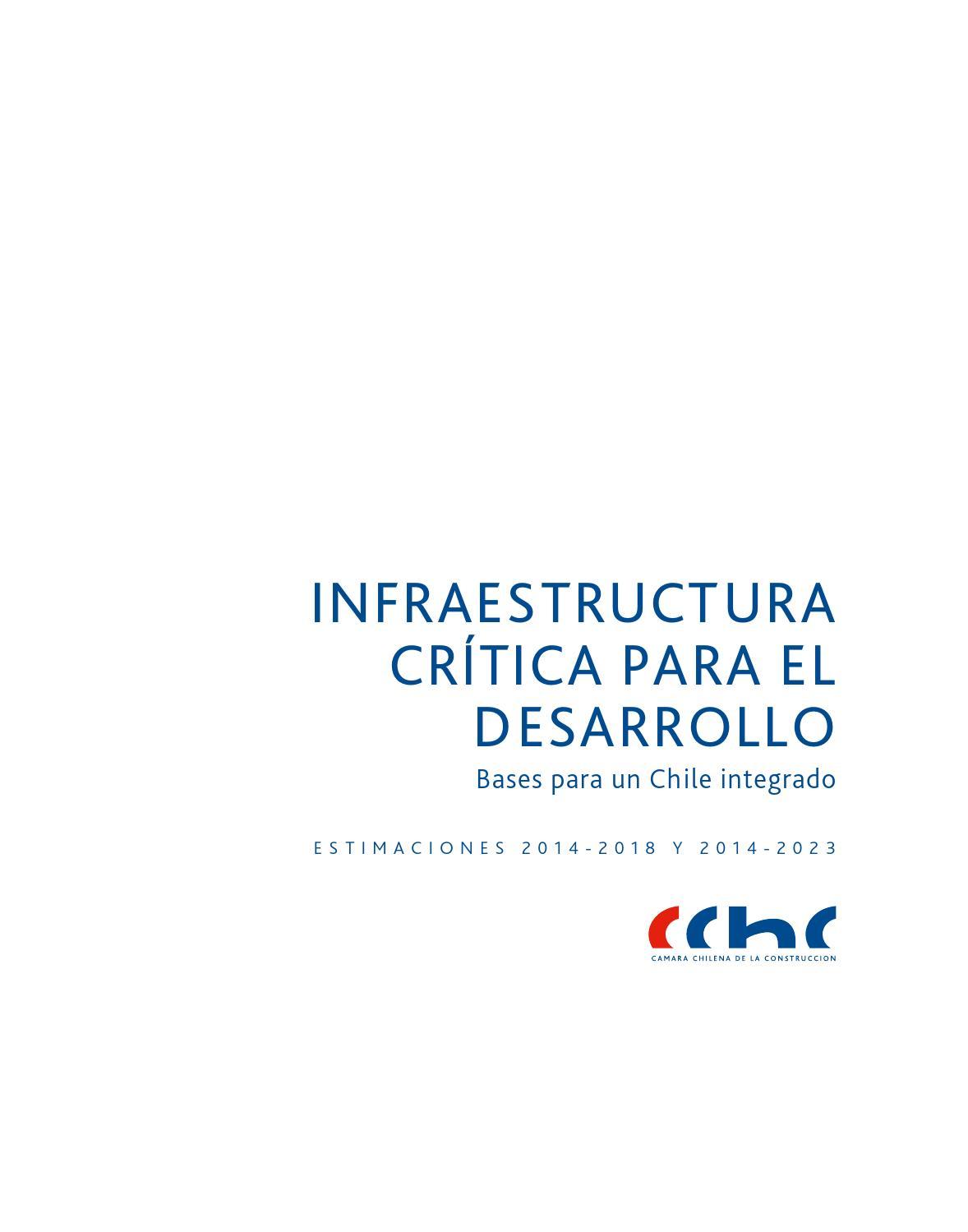 Infraestructura critica para el desarrollo by CChC - issuu