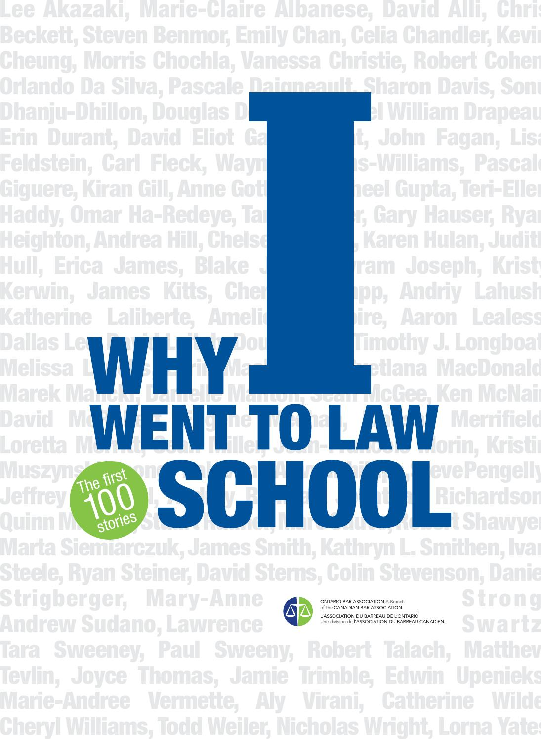 Why I Went To Law School: The First 100 Stories by Ontario Bar ...
