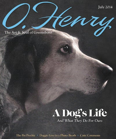 July Ohenry 2014 By Ohenry Magazine Issuu
