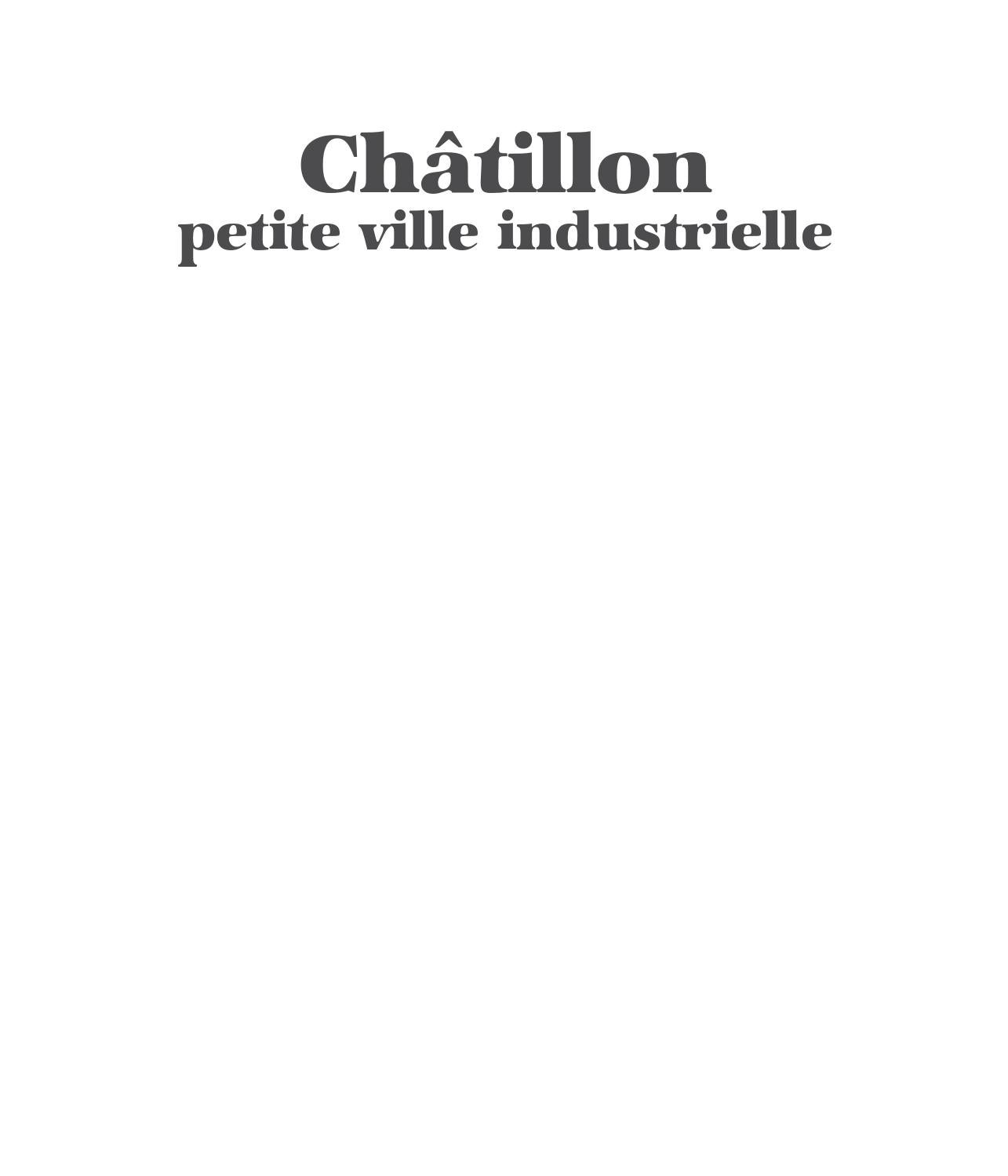 Chatillon Petite Ville Industrielle By Enrico Formica Issuu