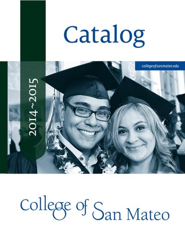 College of san mateo 2014 15 catalog by college of san mateo issuu page 1 fandeluxe Choice Image