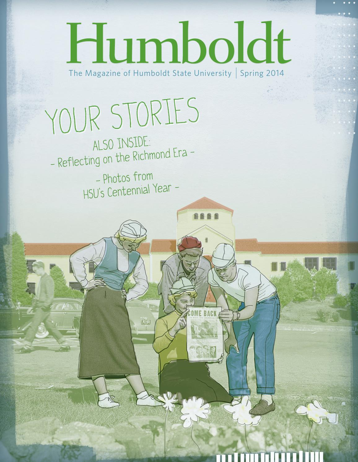 Humboldt Magazine Spring 2014 By Humboldt State University