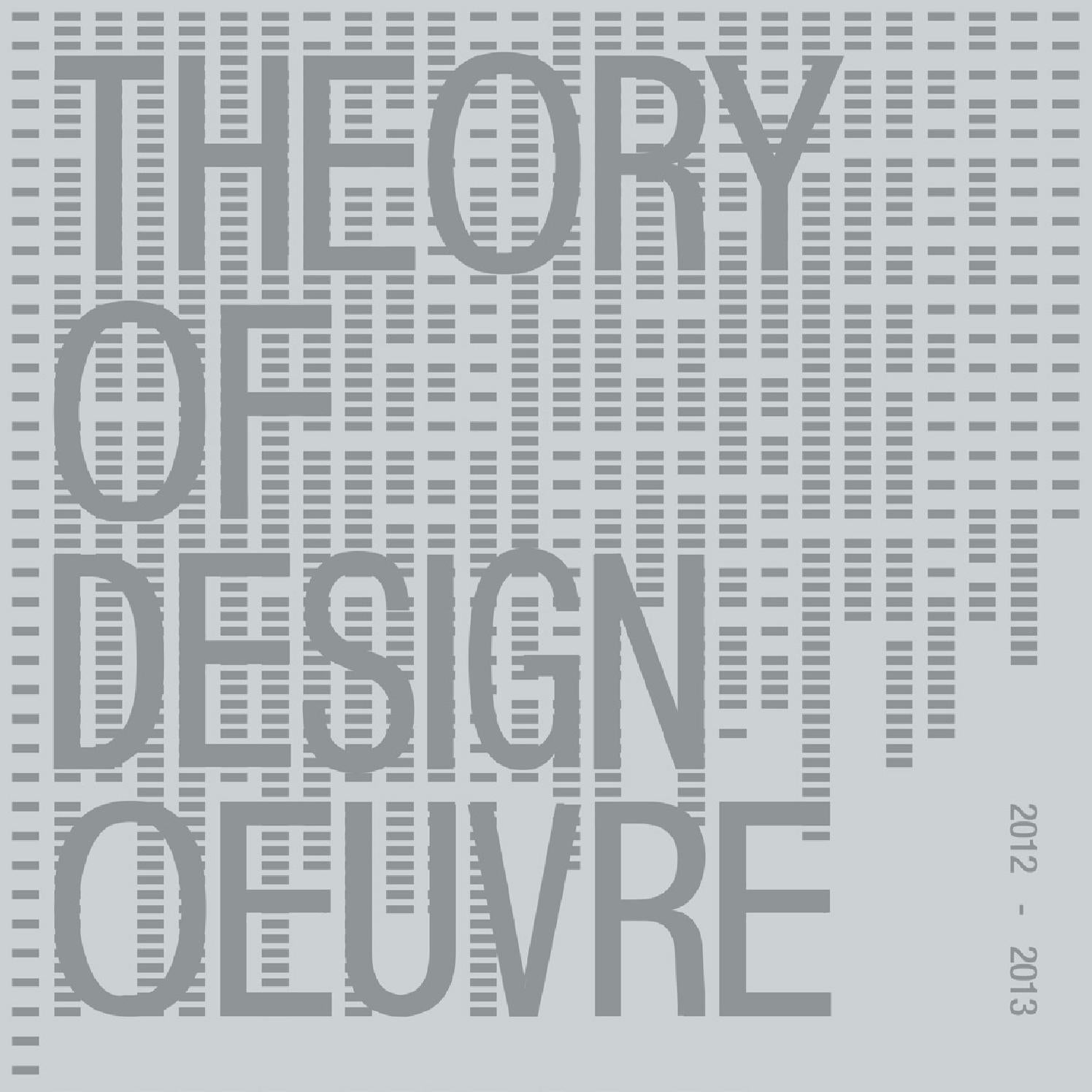 Theory Of Design Oeuvre 2012 2013 By Aneesh Nandi Issuu Kaos Kaki Florist Wr 002