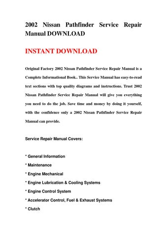 2002 nissan pathfinder service repair manual download by hgsbehn issuu rh issuu com nissan pathfinder 2002 service repair manual download 2002 pathfinder service manual