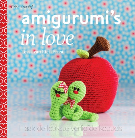 Amigurumis In Love By Veen Bosch Keuning Uitgeversgroep Issuu