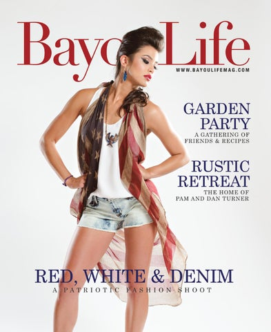 Bayoulife July 2014 By Bayoulife Magazine Issuu