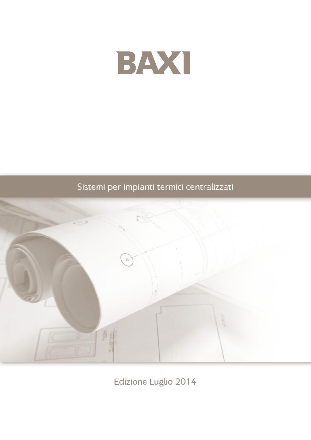 Sistemi per impianti termici centralizzati baxi by baxi for Uniform spa sistemi per serramenti