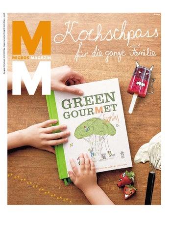 Migros magazin 27 2014 d os by Migros-Genossenschafts-Bund - issuu