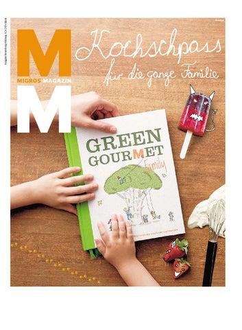 Migros magazin 27 2014 d ne by Migros-Genossenschafts-Bund - issuu