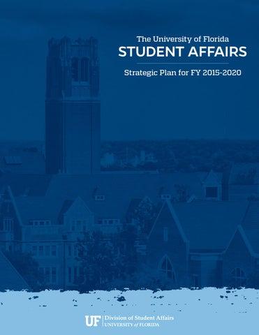 Uf Summer Break 2020.Strategic Plan Fy 2015 2020 By Ufstudentaffairs Issuu