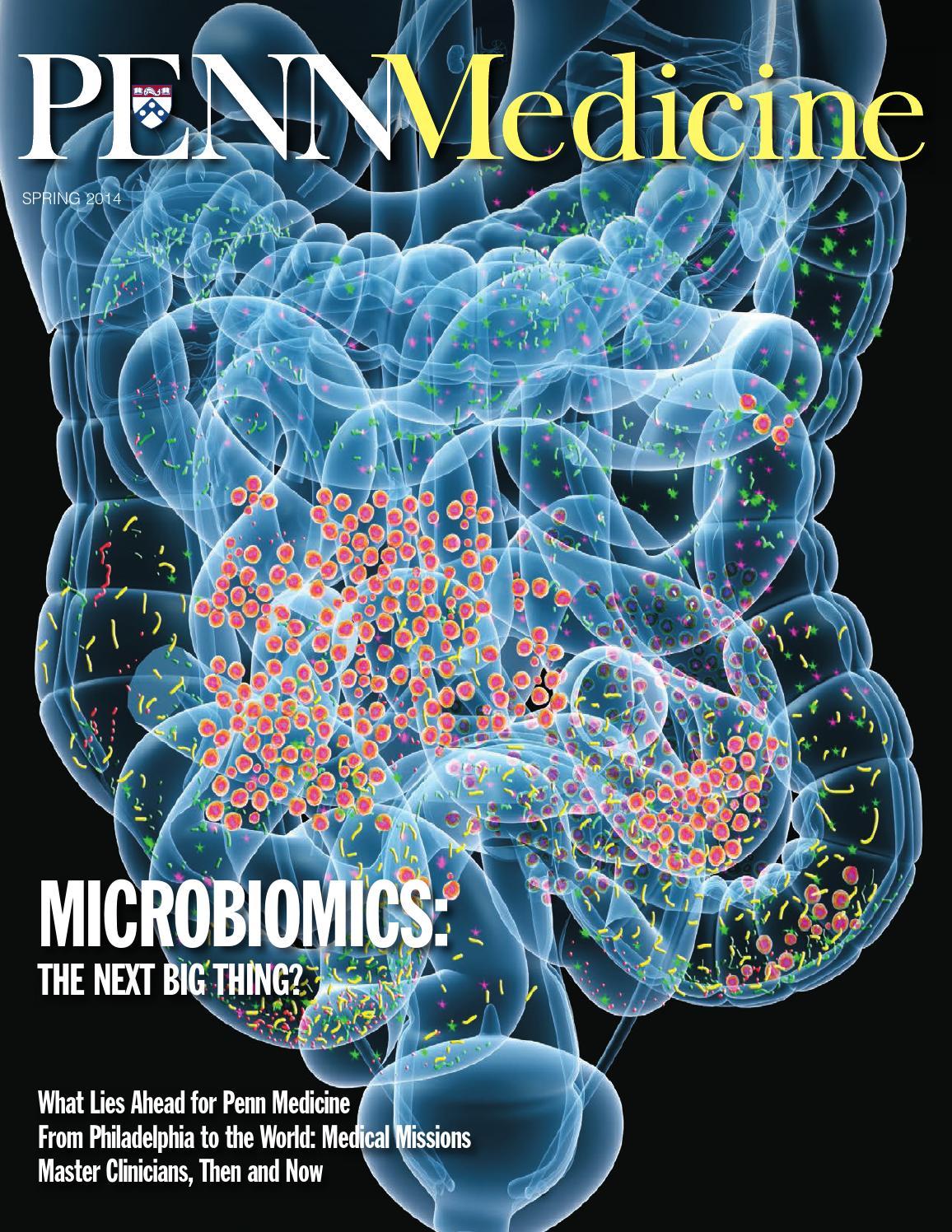 Penn Medicine Magazine Spring 2014 by Penn Medicine - issuu