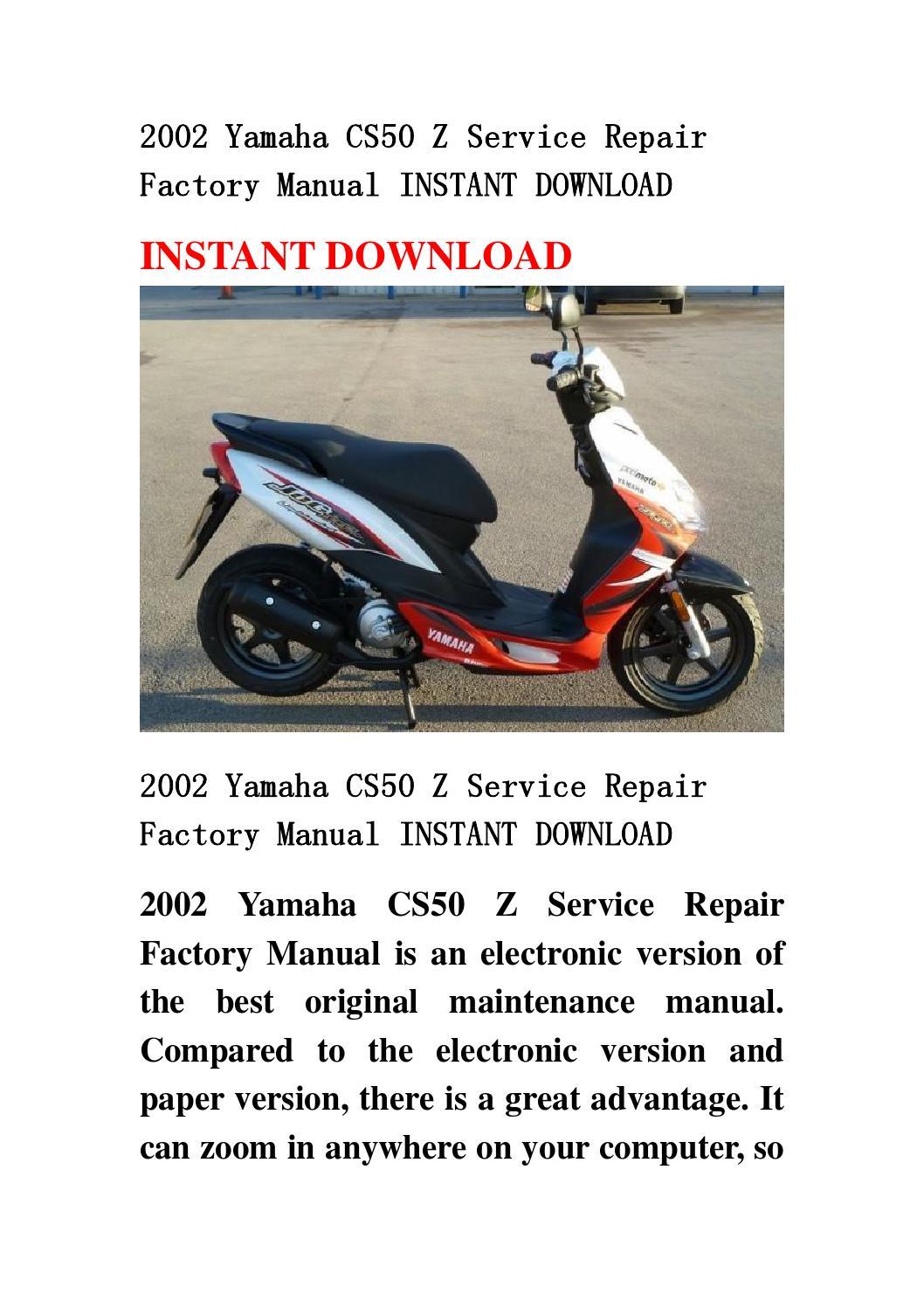 2002 Yamaha Cs50 Z Service Repair Factory Manual Instant